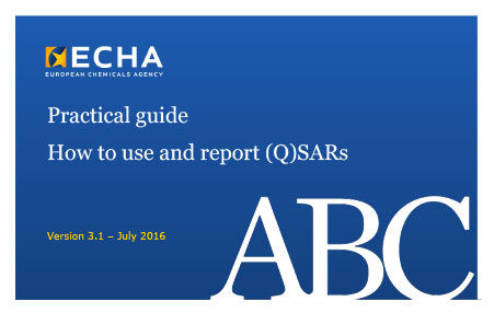 ECHA how to use and report QSAR Practical Guide