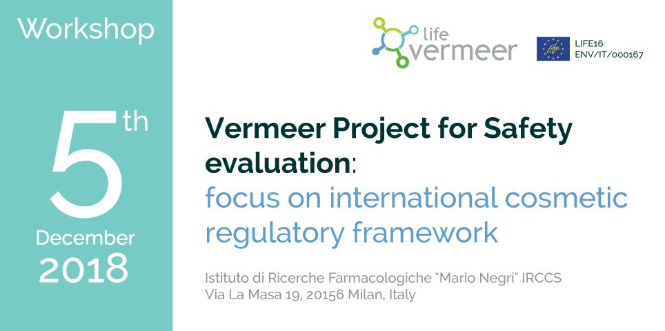 Workshop: Vermeer Project for Safety evaluation: focus on international cosmetic regulatory framework