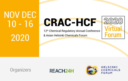 CRAC-HCF. 12th Chemical Regulatory Annual Conference & Asian Helsinki Chemicals Forum