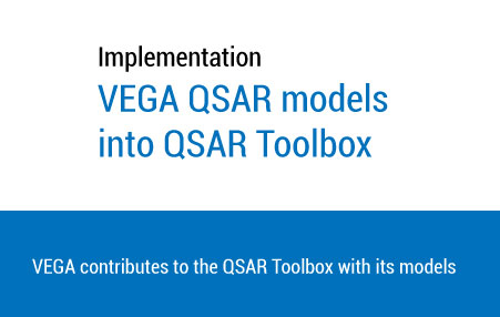 Implementation of VEGA QSAR models into QSAR Toolbox