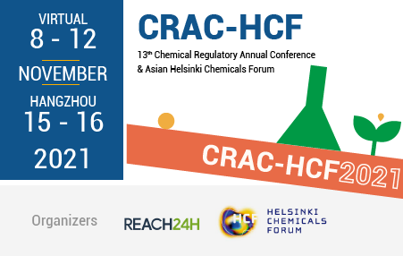 Chemical Regulatory Annual Conference (CRAC) and Asian Helsinki Chemicals Forum (HCF)